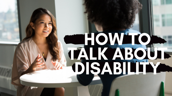 2 women talking round a table - How to talk about disability